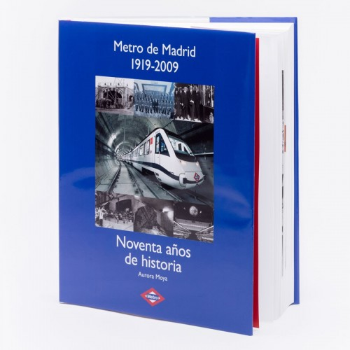 Metro de Madrid 1919 - 2009: 90 años de historia